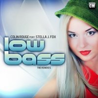DJ ZeD - Colin Rouge Feat. Stella J. Fox - Low Bass (DJ Zed Radio Mix)