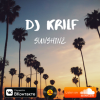 DJ KRILF - Sunshine (Original Mix)