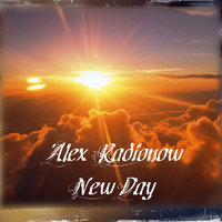 DJ Alex Radionow - New Day (Original mix)