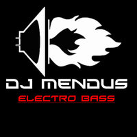 DJ Mendus - Electro Bass (Original mix)