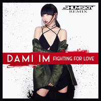 SHUMSKIY - Dami Im - Fighting For Love (SHUMSKIY remix)