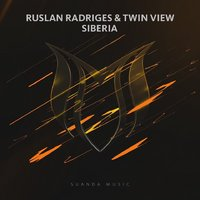 Ruslan Radriges - Ruslan Radriges & Twin View - Siberia (Extended Mix)