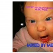 Medic - ELECTRO HOUSE/DUTCH HOUSE MIXED BY MEDIC PART3