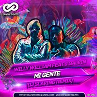 DJ SLAVING - Willy William Feat J Balvin - Mi Gente (DJ SLAVING Remix)