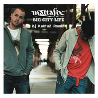 DJ KaktuZ - Mattafix - Big City Life (KaktuZ Remix)