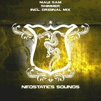 Neostatics Sounds - Maui Sam - Shimmer (original mix)
