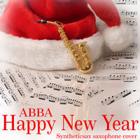 Syntheticsax - ABBA - Happy New Year (Syntheticsax Edit)