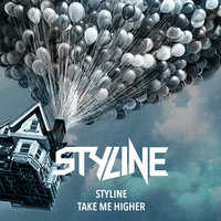 Styline - Styline - Take Me Higher (Original Mix)