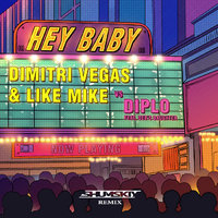 SHUMSKIY - Dimitri Vegas & Like Mike vs Diplo - Hey Baby (SHUMSKIY remix)
