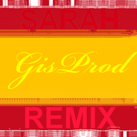 GisProd (GranItSound) - Sarah (Remix)