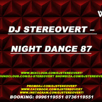 Stereovert - Dj Stereovert – Night Dance 87