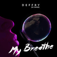Deffry - My breathe (Original Mix).