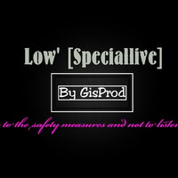 GisProd (GranItSound) - Low' (Speciallive)