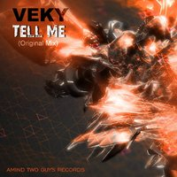VEKY - VEKY - Tell Me (Original Mix)