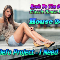 DJ Befo - DJ Befo Project - I Need You