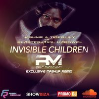 DJ RALF MINOVICH - KSHMR & Tigerlily x Blasterjaxx,Hardwell - Invisible Children (Dj Ralf Minovich Mash-Up Radio Edit 2017)