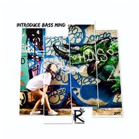 R Ɐ D A - INTRODUCE BASS MIND
