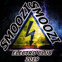 Dj Smoozi - ELECTRO CLUB 2019