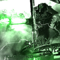 ASHWORLD - Shady side