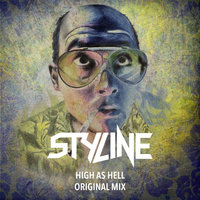 Styline - Styline - High As Hell (Original Mix)