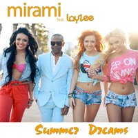 Mirami - Summer Dreams [feat. LayZee] (radio version)
