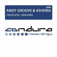 ANDY GROOVE - ANDY GROOVE & ASHERIA - HAZELESS (ORIGINAL MIX)