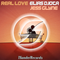Elias DJota - Real Love (Original Mix) Elias DJota Feat Jess Glyne 2015 - NO FOR SALE