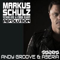 ANDY GROOVE - MARKUS SCHULZ & VENOM ONE FT. CHRIS MADIN - REVOLUTION (ANDY GROOVE & ASHERIA REMIX)