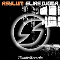 Elias DJota - Asylum (Original Mix) Elias DJota [PS017]