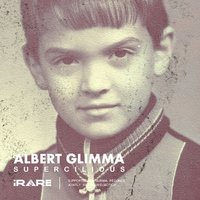 Glimma Records - Albert Glimma - Supercilious (Original Mix)
