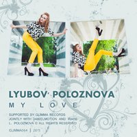 Glimma Records - Lyubov' Poloznova - My Love (Original Mix)