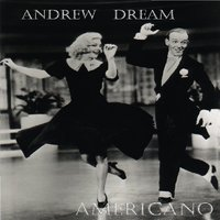 Andrew Dream - Americano