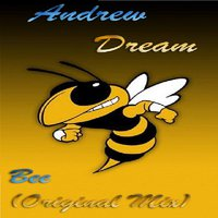 Andrew Dream - Bee(Original Mix)