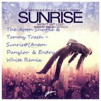 Endry White - The Aston Shuffle & Tommy Trash - Sunrise(Anton Danylov & Endry White)