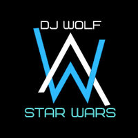 Dj Wolf Only - Dj Wolf Only - Star Wars