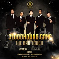 DJ ModerNator - Bloodhound Gang - The Bad Touch (DJ Mexx & DJ ModerNator Remix)