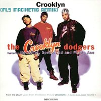 Xylenefree a.k.a.Fly Magnetic a.k.a.Creative Child - The Crooklyn Dodgers - Crooklyn (Fly Magnetic Remix)(feat.Buckshot,Special Ed & Masta Ace)