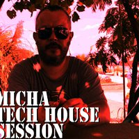 Micha - Micha TechHouse session -  hot mix for Showbiza.com
