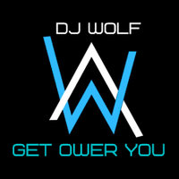 Dj Wolf Only - Dj Wolf Only - Get Ower You
