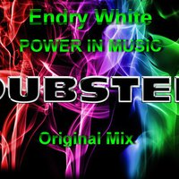Endry White - Endry White - Power In Music(Original Mix)
