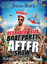 Oceanbeat boat party + after show Bora-Bora Ibiza @ Oceanbeat  Ibiza boat party + after show Bora-Bora Ibiza