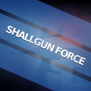 Shallgun Force