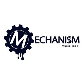 Mechanism Music Label