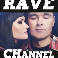Rave CHannel