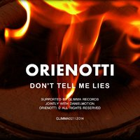 Glimma Records - Orienotti - Don't Tell Me Lies (Original Mix)