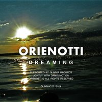 Glimma Records - Orienotti - Dreaming (Original Mix)